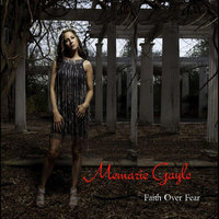 Faith Over Fear — Memarie Gayle