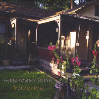 The Color Rose EP — Gary Foshee Band