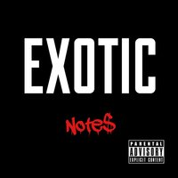 Exotic - Single — Note$
