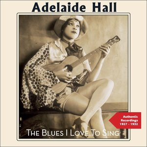 Adelaide Hall, Duke Ellington and his Orchestra, Duke Ellington and His Orchestra, Adelaide Hall - Creole Love Call