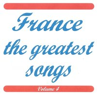 France the greatest songs vol 4 — сборник