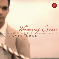 Whispering Grass — David Rose, The Ink Spots
