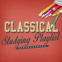 Classical Studying Playlist — Classical Study Music Ensemble