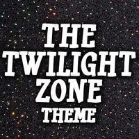 The Twilight Zone — Greatest Soundtracks Ever