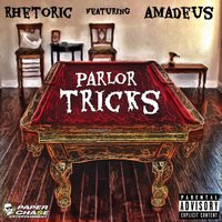 Parlor Tricks - Single — Rhetoric