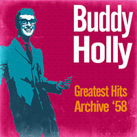 Greatest Hits Archive '58 — Buddy Holly & The Crickets