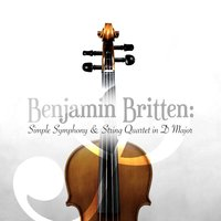 Benjamin Britten: Simple Symphony & String Quartet in D Major — Britten Quartet