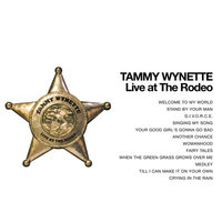 Tammy Wynette - Live at the Rodeo! — Tammy Wynette