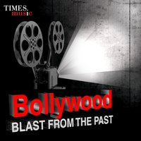 Bollywood - Blast from the Past — сборник