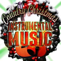 Country Christmas Instrumental Music — Nashville All Star Combo