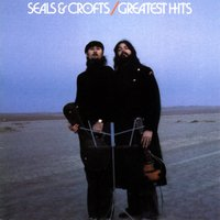 Seals & Crofts' Greatest Hits — Seals and Crofts