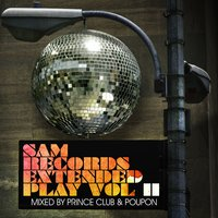 SAM Records Extended Play - Vol II — Prince Club & Poupon