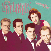 The Skyliners: Greatest Hits — The Skyliners