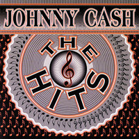 The Hits — Johnny Cash