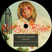 Family Affair — Mary J. Blige