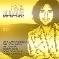 Everybody's Gold — Karl Broadie