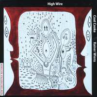 High Wire — Coat Cooke & Rainer Wiens