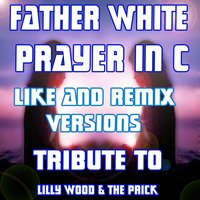 Prayer in C — Father White