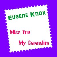 Miss You — Eugene Knox