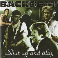 Shut Up And Play — Backseat