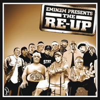 Eminem Presents The Re-Up — Eminem