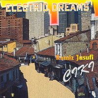 Electric Dreams — Ramiz Jusufi Ciki
