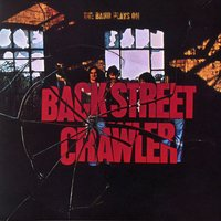The Band Plays On — Back Street Crawler