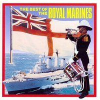 The Best of the Royal Marines — The Band Of Her Majesty's Royal Marines