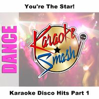 Karaoke Disco Hits Part 1 — Karaoke