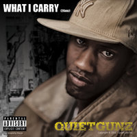 What I Carry (2Gunz) — Quietgunz