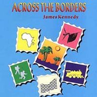 Across the Borders — James Kennedy