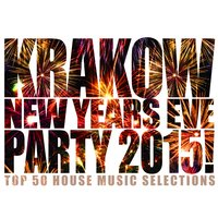 Krakow New Years Eve Party 2015! — сборник