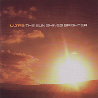 The Sun Shines Brighter — Alistair Griffin, Ultra