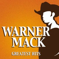 Greatest Hits — Warner Mack