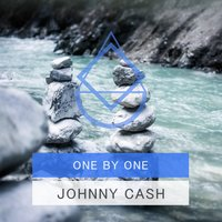 One By One — Johnny Cash