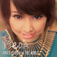 Single People in the World — Meda