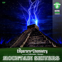 Mountain Shivers EP (feat. Calendar Songs) — The Emperors of Chemistry