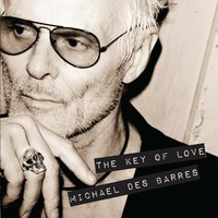 The Key of Love — Michael Des Barres
