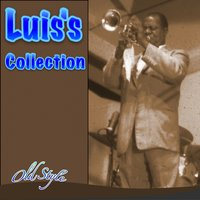 Luis's Collection — Louis Armstrong, Ella Fitzgerald, The Dukes of Dixieland, Luis Armstrong, Ella Fitzgerald, The Dukes of Dixieland