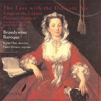 The Lass with the Delicate Air — Brandywine Baroque: Laura Heimes, Soprano; Karen Flint