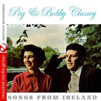 Songs From Ireland — Bobby Clancy, Peg Clancy