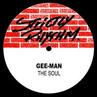 The Soul — Gee-Man