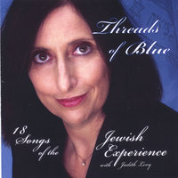 Threads of Blue 18 Songs of the Jewish Experience — Judith Levy
