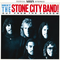 Meet The Stone City Band!: Out From The Shadow — Stone City Band