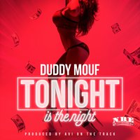 Tonight Is the Night — Duddy Mouf