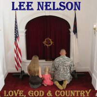 Love, God & Country — Lee Nelson