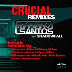 Mariano Santos - Crucial (feat. Shadowfall)