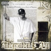 Independent's Day — Royce Da 5'9""