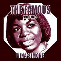 The FamousNina Simone, Vol. 8 — Nina Simone