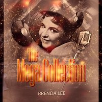 The Mega Collection — Brenda Lee